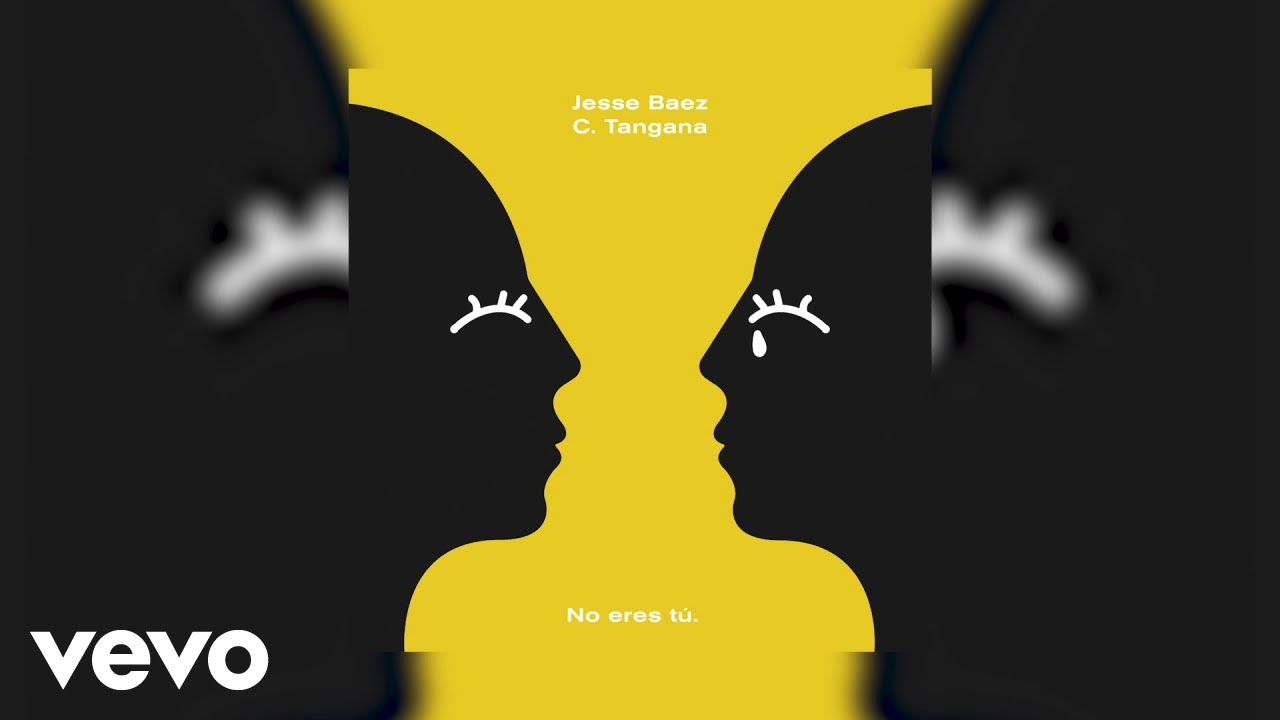 Jesse Baez C Tangana No Eres T Audio Chords Chordify