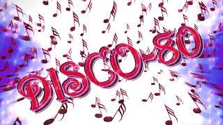 Disco-80 (New vers. & Remixes) 32part.