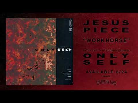 Jesus Piece - Workhorse