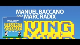 Manuel Baccano & Marc Radix - Giving You Up (Funkfresh Remix)