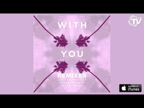 Jupiter Project & Jetski Safari - With You Feat. Helen Corry (Cymbol 303 Remix)