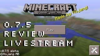 Minecraft Pocket Edition 0.7.5 Update Review Livestream iOS Android Kindle
