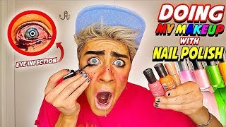 DOING MY MAKEUP WITH NAIL POLISH *Beauty Hack*