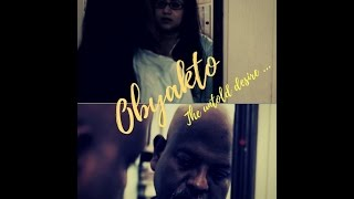 Obyakto_The untold desire_Trailer