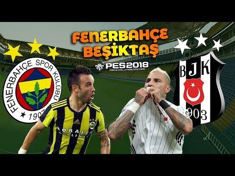FENERBAHÇE - BEŞİKTAŞ DERBİSİ - (SPOR TOTO SÜPER LİG 6. HAFTA) PES 2018
