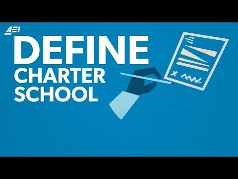 What is a charter school? | DEFINE