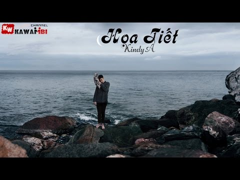 Họa Tiết - KindyA [ Video Lyrics ]