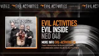 Evil Activities - Evil Inside (HQ)