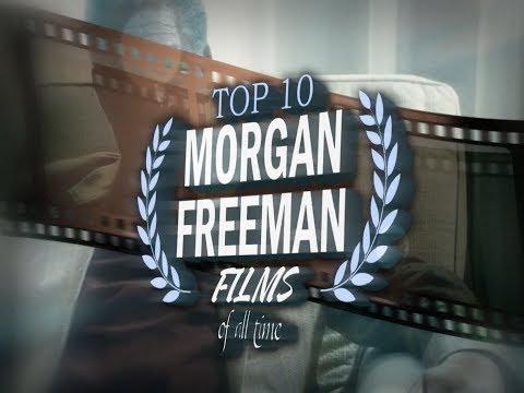 Top 10 Morgan Freeman Movies of all Time