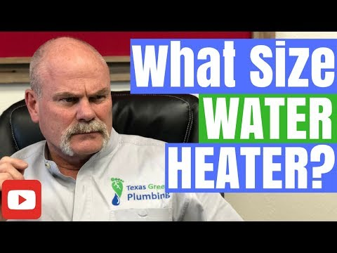 What Size Water Heater Do I Need? Ask-A-Plumber: Episode 19