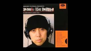 Hiroshi Fujiwara - Classic Dub Classics (2005) 藤原ヒロシ 検索動画 22
