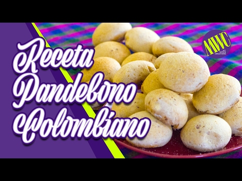 Cómo Hacer Pandebono Colombiano - Pan Colombiano - Pan De Queso - Pan Libre De Gluten - Pan De Yuca