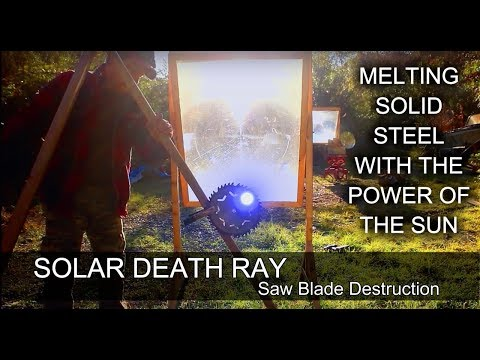 SOLAR DEATH RAY Fresnel Len vs Saw Blade Solar Hot Knife