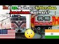 Indian railways vs American railways SHOCKING comparison