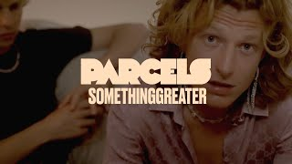 Clip Somethinggreater - Parcels