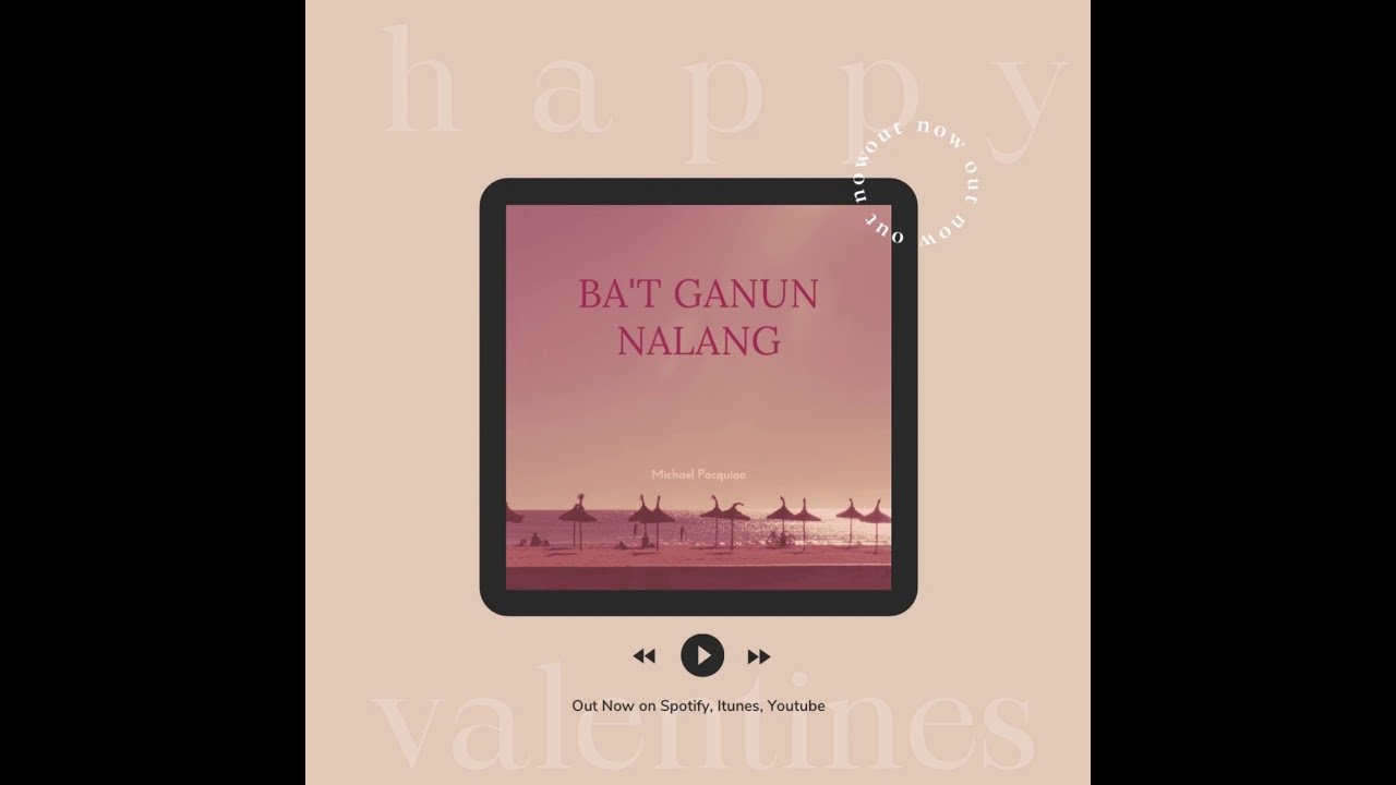 Ba't Ganun Nalang - Michael Pacquiao