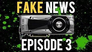 GTX 1180+ & 11 Series Leaks - Fake News Ep. 3