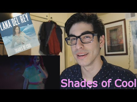 Shades of Cool (Music Video) - Lana Del Rey [REACTION]