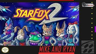 Star Fox 2 (Super Nintendo) Mike & Ryan