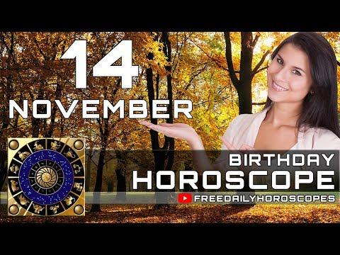 November 14 - Birthday Horoscope Personality