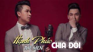 Hạnh Phúc Chia Đôi - The Men (Audio Official)