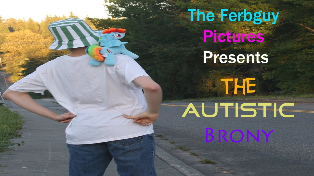 The Autistic Brony 2015 Documentary