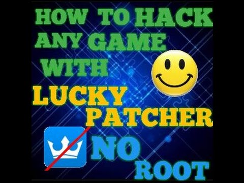 How To Hack ANY Game With LUCKY PATCHER!! { NO ROOT NEEDED}