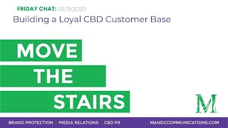 Building a Loyal CBD Customer Base