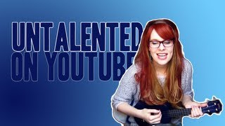 Untalented on YouTube
