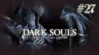 Dark Souls [] Part 27