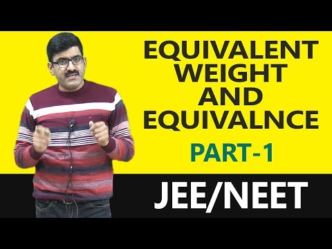 Equivalent weight and equivalence Part-1