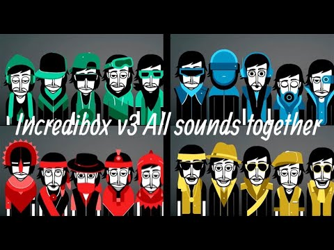 Incredibox V3 All Sounds Together