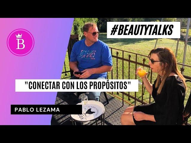 #beautytalks Empoderando nuestros emprendimientos - Pablo Lezama Coach Senior