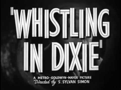 Whistling in Dixie is listed (or ranked) 4 on the list The Best Red Skelton Movies