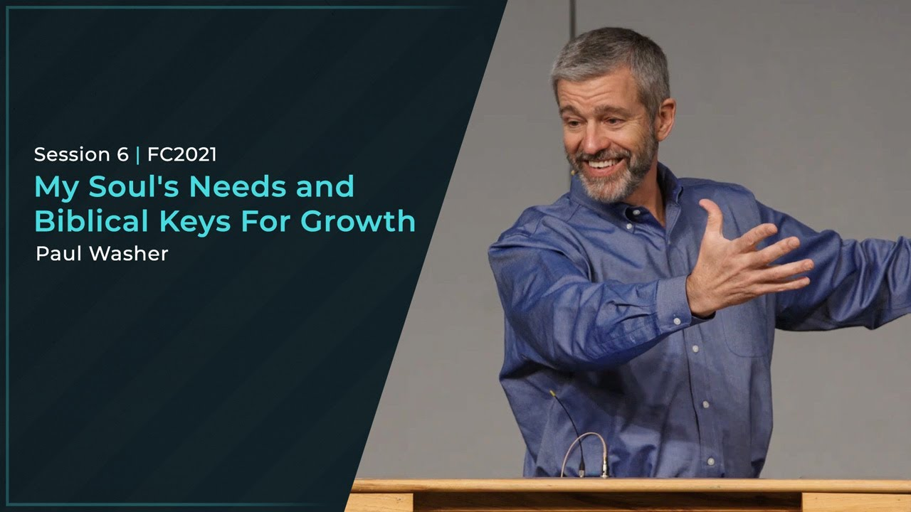 Download My Soul's Needs and Biblical Keys For Growth - Paul Washer