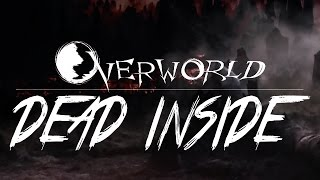 Overworld - Dead Inside (OFFICIAL LYRIC VIDEO)