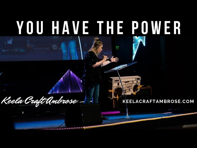 YOU HAVE THE POWER - KEELA CRAFT AMBROSE