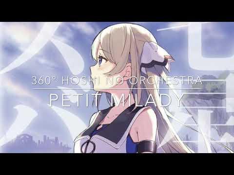 Petit Milady - 360° Hoshi No Orchestra 『星のオーケストラ』 [HD Audio] 『七星のスバル』 Shichisei No Subaru OP MV Ver.