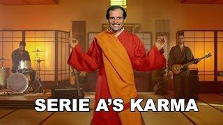 SERIE A'S KARMA