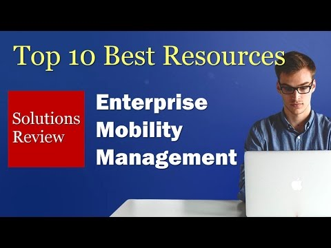 The Top Best Resources For Evaluating Mobility Management Solutions