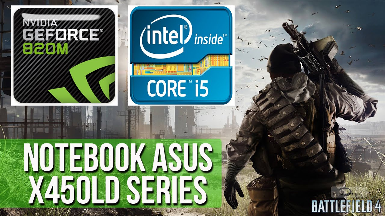 Teste BF4 - Notebook Asus X450LD - Nvidia Geforce GT 820M (2GB) - Intel  Core 5 - 8GB Ram