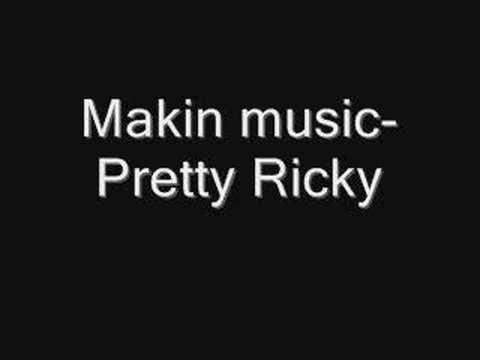 Makin Music-Pretty Ricky