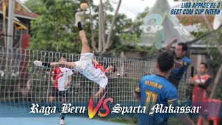 Semi FINAL Liga APPASE'RE 3 | Raga Beru Vs Sparta Makassar Part 1 Best Cup Intern 3
