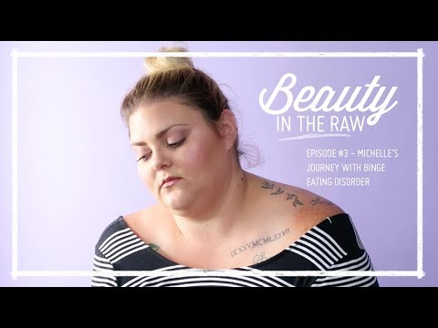 Beauty in the Raw - Ep. 3 - Binge Eating Disorder