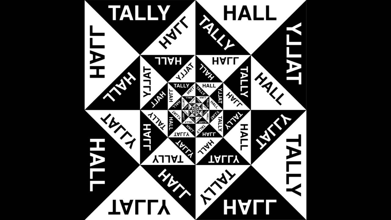 A Lady - Tally Hall