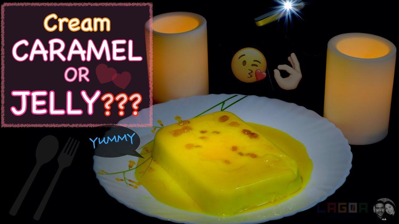 Cream CARAMEL or JELLY ??? (Yummy & Easy Recipe)