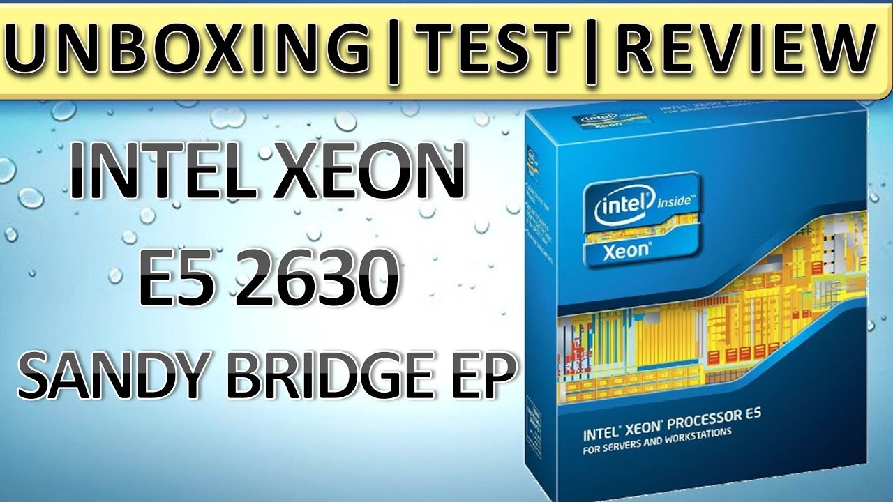 INTEL XEON E5 2630 TEST UNBOXING REVIEW DEUTSCH HD