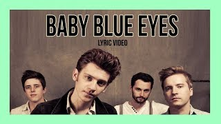 Baby, Blue Eyes - A Rocket to the Moon LYRICS