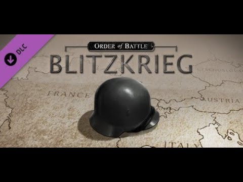 Order of Battle: Blitzkrieg - First Impressions - Part 1