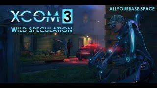 XCOM 3 Wild Speculation (Xcom 2 Spoilers)